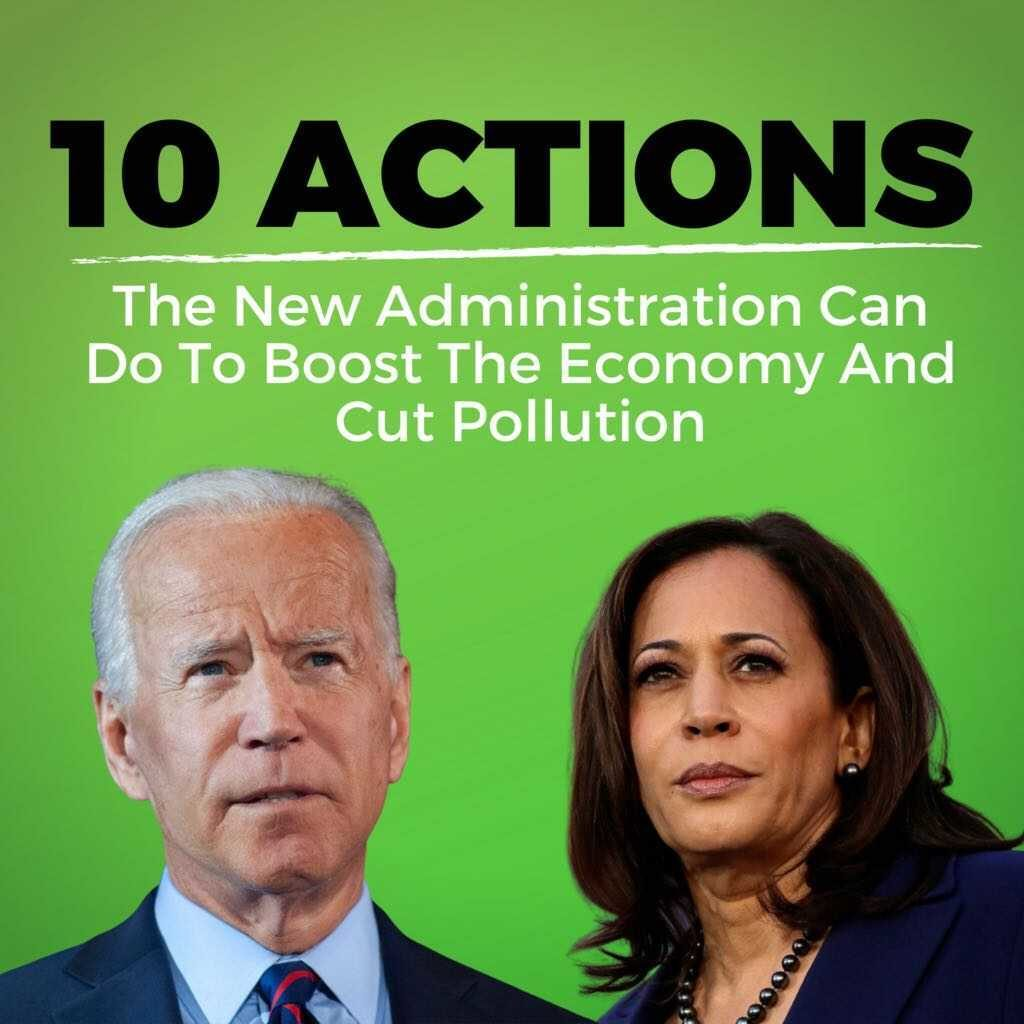 Green background with the text: 10 action the new administration can do to boost the economy and cut pollution. Underneath the text is an image of President-elect Joe Biden and Vice President-elect Kamala Harris.
